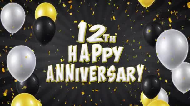 23. 12th Happy Anniversary Black Greeting and Wishes with Balloons, Confetti Looped Motion