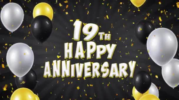 37. 19th Happy Anniversary Black Greeting and Wishes with Balloons, Confetti Looped Motion
