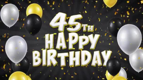 49. 45th Happy Birthday Black Text Greeting, Wishes, Invitation Loop Background