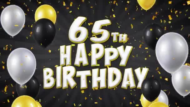 57. 65th Happy Birthday Black Text Greeting, Wishes, Invitation Loop Background