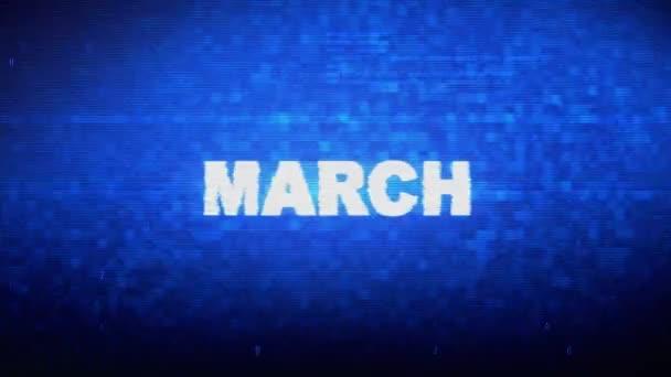 March Text Digital Noise Twitch Glitch Distortion Effect Error Animation.