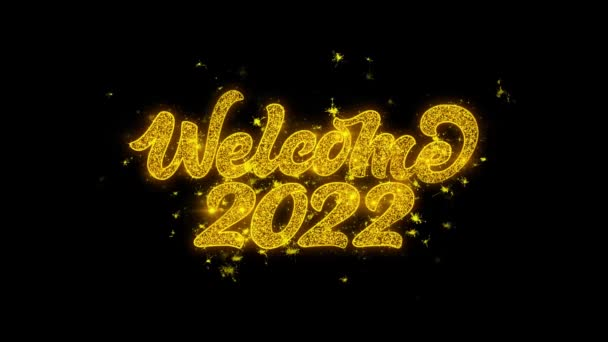 Welcome 2022 Typography Written with Golden Particles Sparks Fireworks