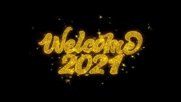 Willkommen 2021 Typografie geschrieben mit Goldenen Partikeln Funken Feuerwerk
