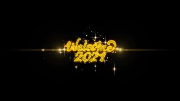 Üdvözöljük 2021 Golden szöveg villogó részecskék arany tűzijáték Display