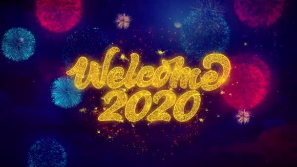 Willkommen 2020 Gruß Text funkeln Partikel auf farbigefeuerwerk