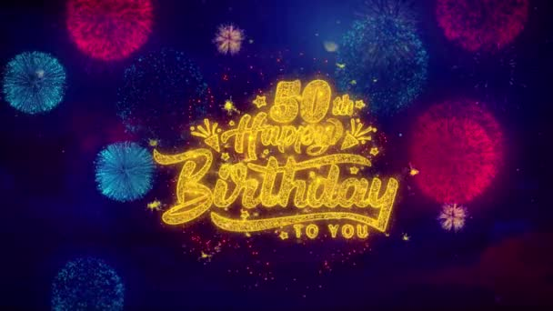 50th Happy Birthday Greeting Text Sparkle Particles on Colored Fireworks