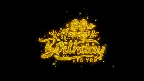 60th Happy Birthday Typography Written with Golden Particles Sparks Fireworks