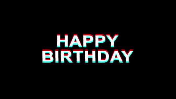 Šťastné narozeniny efekt poruchy text digitální TV deformace 4k smyčka animace