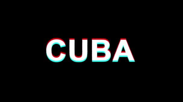 CUBA Glitch Effect Text Digital TV Distortion 4K Loop Animation