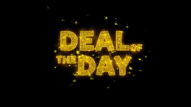 Deal Of The Day Text Sparks Particles on Black Background.