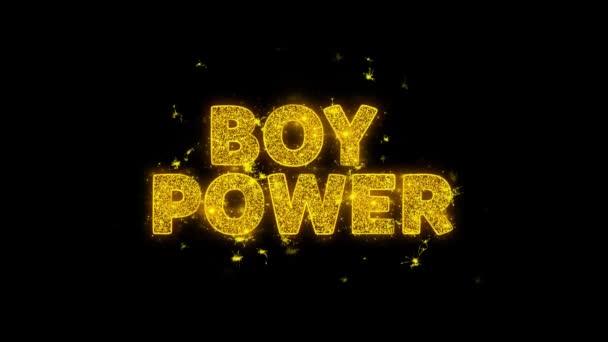 Fiú Power Text Sparks részecskék fekete háttér.