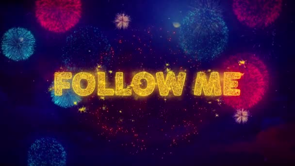 Follow Me szöveg a színes Ftirework robbanás részecskék.