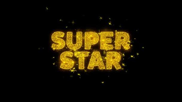 Super Star Text Sparks részecskék fekete háttér.