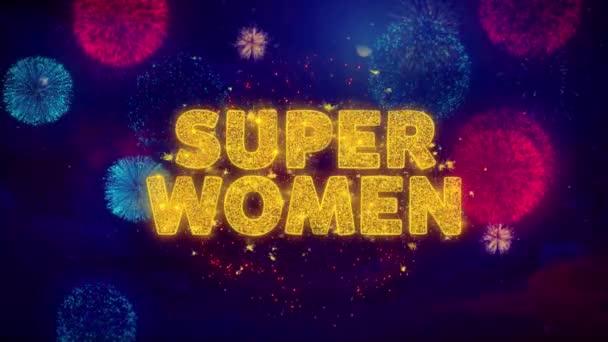 Super ženský text na barevných Ftirepracích výbušných částic.