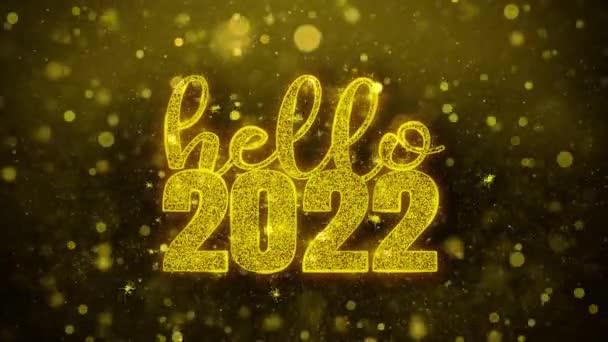 Hello 2022 Wish szöveg Golden Glitter Shine részecskék animáció.