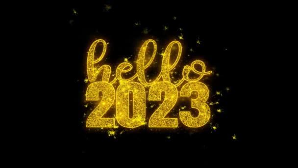 Hello 2023 új évet kíván Text Sparks részecskék fekete háttér.