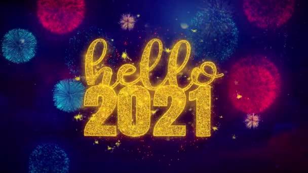 Hello 2021 kíván szöveget színes Ftirework robbanás részecskék.