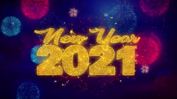 Új év 2021 kíván szöveg színes Ftirework robbanás részecskék.