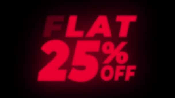 Flat 25 Percent Off Text Flickering Display Promotional Loop.