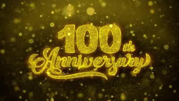 100th šťastný výročí zlatý text blikající částice se zlatou displejem Fireworks