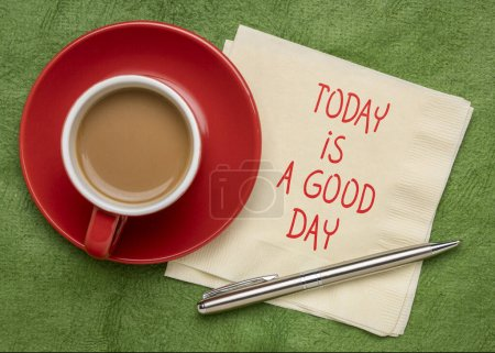Photo for Today is a good day note  - positive handwriting on a napkin with a cup of coffee - Royalty Free Image
