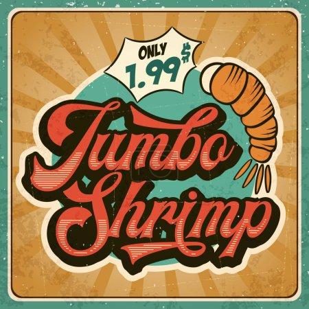 Illustration for Retro advertising restaurant sign for jumbo shrimp. Vintage poster, vector eps10 - Royalty Free Image