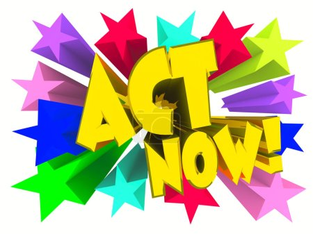 Photo for Act Now slogan. Golden text with vivid stars. 3d render - Royalty Free Image