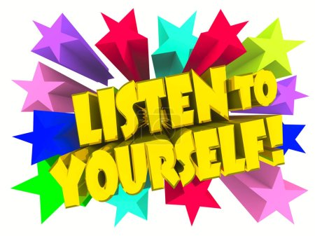 Photo for Listen To Yourself slogan. Golden text with vivid stars. 3d render - Royalty Free Image