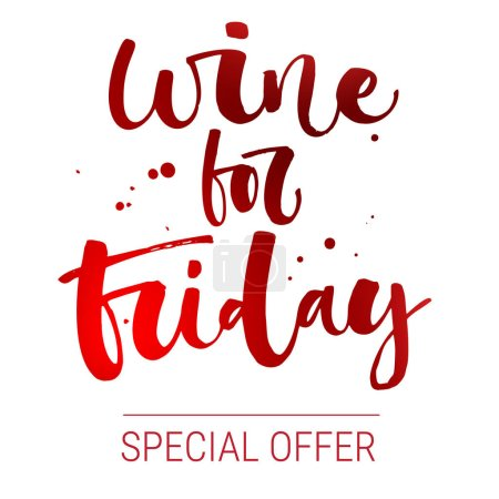 Illustration for Wine for Friday Special Offer. Isolated funny modern calligraphy qute sale offer design in red for baner, print, wall art, flyer, instagram post, social media. - Royalty Free Image