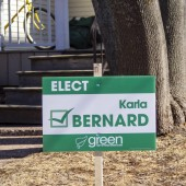 Signage of Karla Bernard from the Green Party of Prince Edward Island for provincial election April 23, 2019 in Charlottetown, Prince Edward Island, Canada