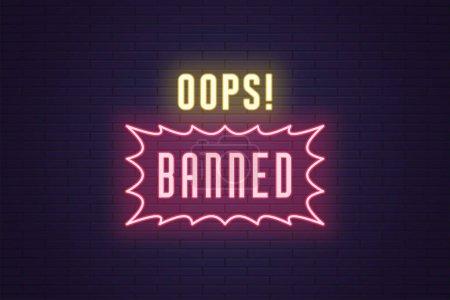 Illustration pour Composition au néon des titres Oops Banned. Illustration vectorielle de texte fluo lumineux Oups Interdit avec cadre de bordure. Panneau lumineux numérique avec éclairage pour le Web. Couleur jaune et rose - image libre de droit