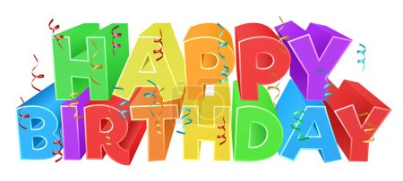 A Happy Birthday bright color word text sign with ...