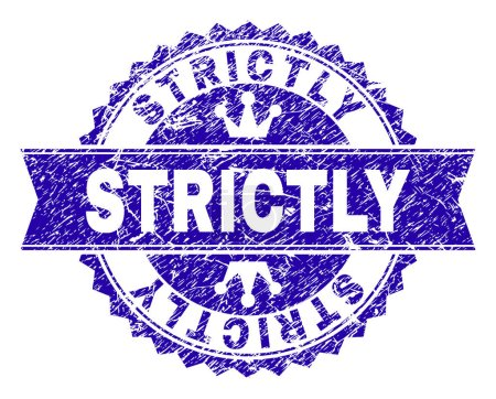 Scratched Textured STRICTLY Stamp Seal