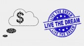 Vector Dot Financial Dream Clouds Icon and Grunge Live the Dream Stamp Seal