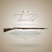 The US independence day Background on independence day The 4th of July Background with a musket Lettering-independence day