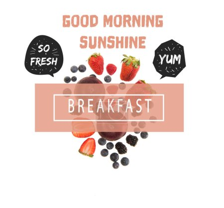 "different organic fruits and berries isolated on white, with ""good morning sunshine"", ""so fresh"", ""yum"" and ""breakfast"" letterings"