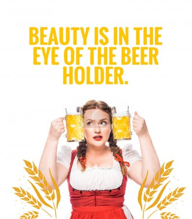 "oktoberfest waitress in traditional bavarian dress putting head between mugs of light beer isolated on white background with ""beauty is in the eye of the beer holder"" lettering"