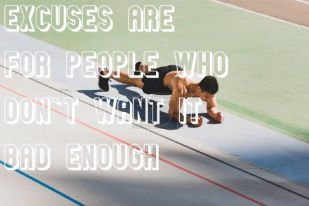 Photo for Mixed race sportsman standing in plank at stadium with excuses are for people who dont want it bad enough illustration - Royalty Free Image