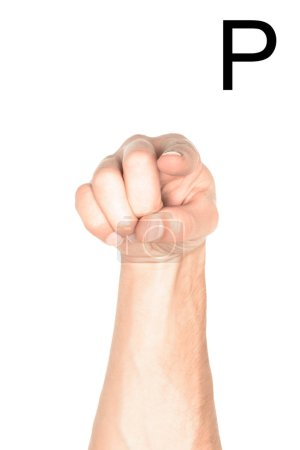 Photo for Cropped view of male hand showing latin letter - P, deaf and dumb language, isolated on white - Royalty Free Image