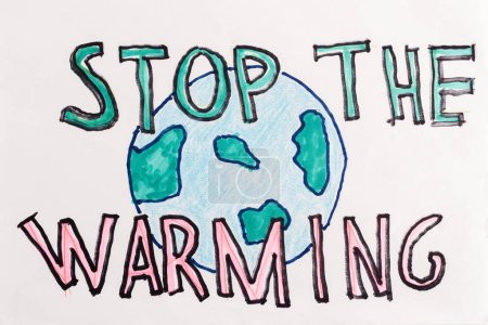 """Photo for Globe sign and handwritten lettering """"stop the warming"""" on white background - Royalty Free Image"""