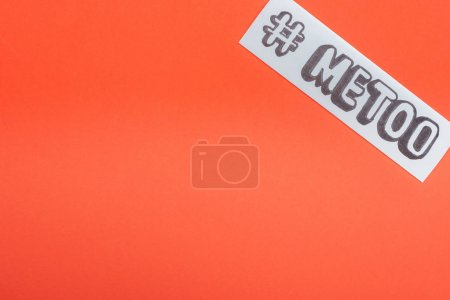 Photo for Top view of paper with hashtag me too isolated on orange - Royalty Free Image