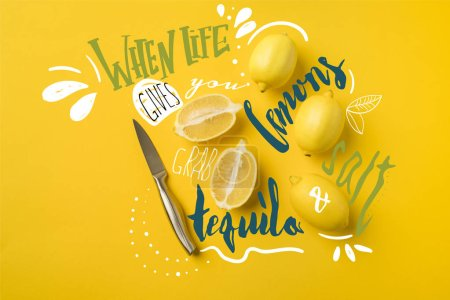 "Top view of knife and ripe lemons isolated on yellow with ""when life gives you lemons, grab salt and tequila"" lettering"