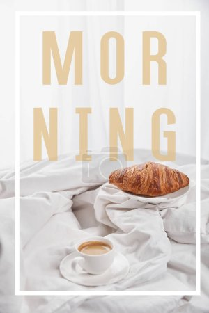 Photo for Fresh croissant on plate near coffee in white cup on saucer in bed with morning illustration - Royalty Free Image