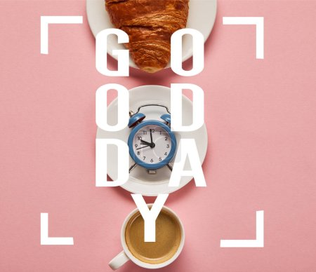 flat lay with coffee cup, toy alarm clock and croissant on plate on pink background with good day illustration