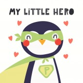 Hand drawn vector illustration of a cute penguin superhero with lettering quote My little hero Isolated on white background Scandinavian style flat design Concept for children print