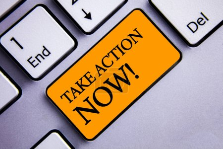 Conceptual hand writing showing Take Action Now Motivational Call. Business photo text Urgent Move Start Promptly Immediate Begin Text two words orange insert button key press grey computer