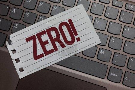 Writing note showing Zero Motivational Call. Business photo showcasing The emptiness nothingness of something no value Keyboard colour grey paper keys laptop creative idea computer keypad