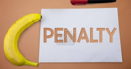 Text sign showing Penalty. Conceptual photo Punishment imposed for breaking a law rule or contract Sports term Small paper drawing lines office work refreshment banana plane background