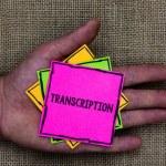 Text sign showing Transcription. Conceptual photo ...