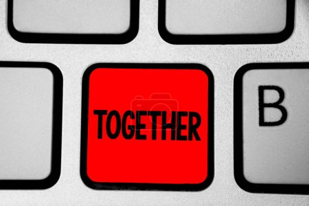 Writing note showing Together. Business photo showcasing In proximity,union or collison with another person or things Keyboard red Intention create computer computing reflection document